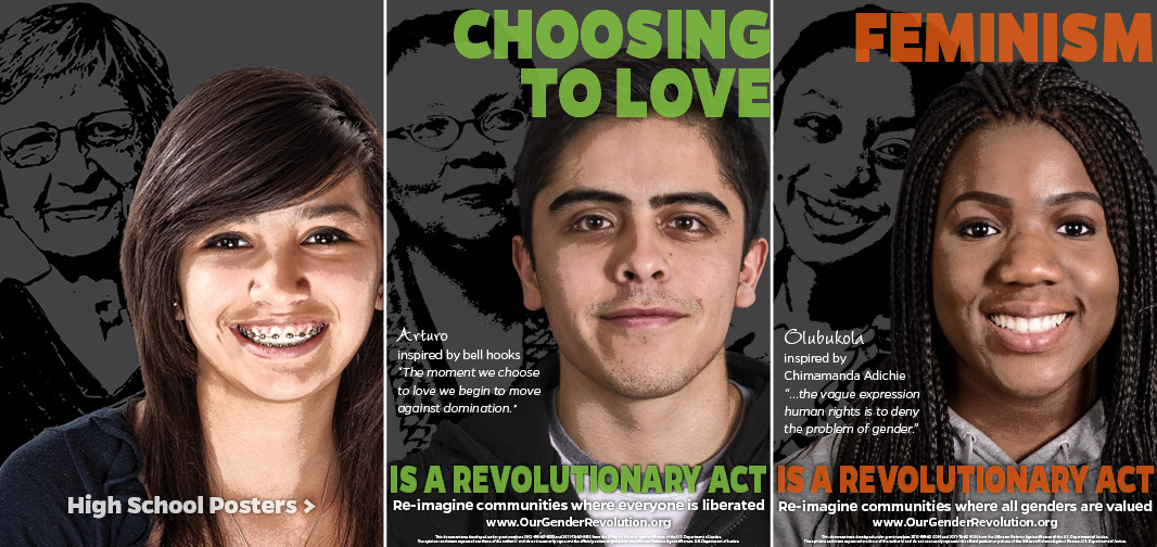 High School Posters: Choosing to Love, Feminism